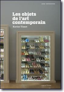 Éditions Notari - Les objets de l\'art contemporain