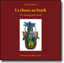 La chasse au Snark<br /><em>The Hunting of the Snark</em>